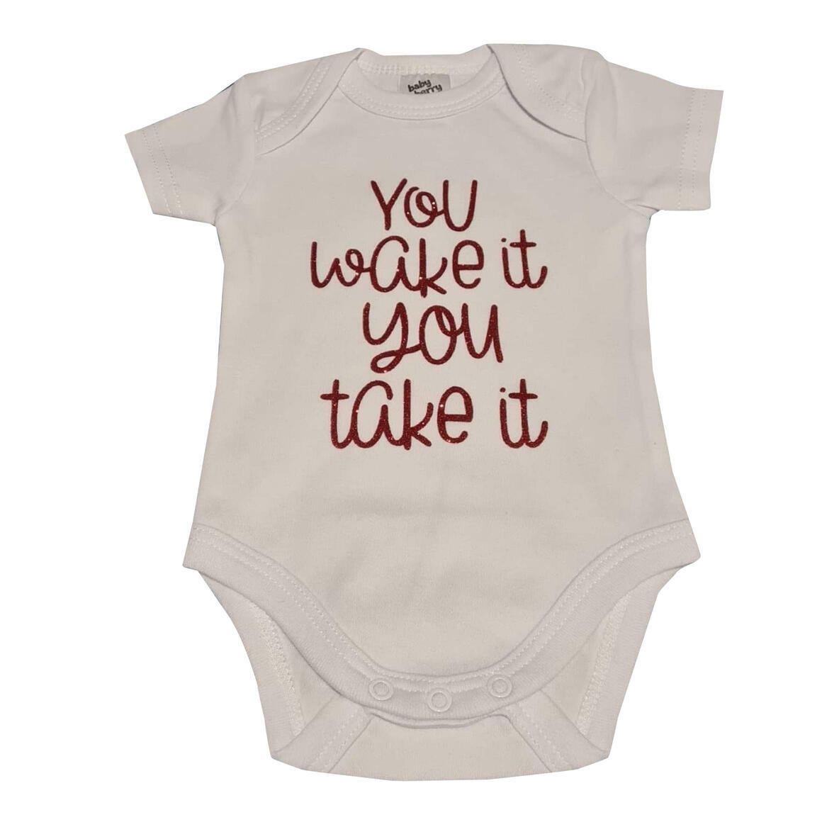 Baby Rompers - You Wake It You Take It   Trada Marketplace