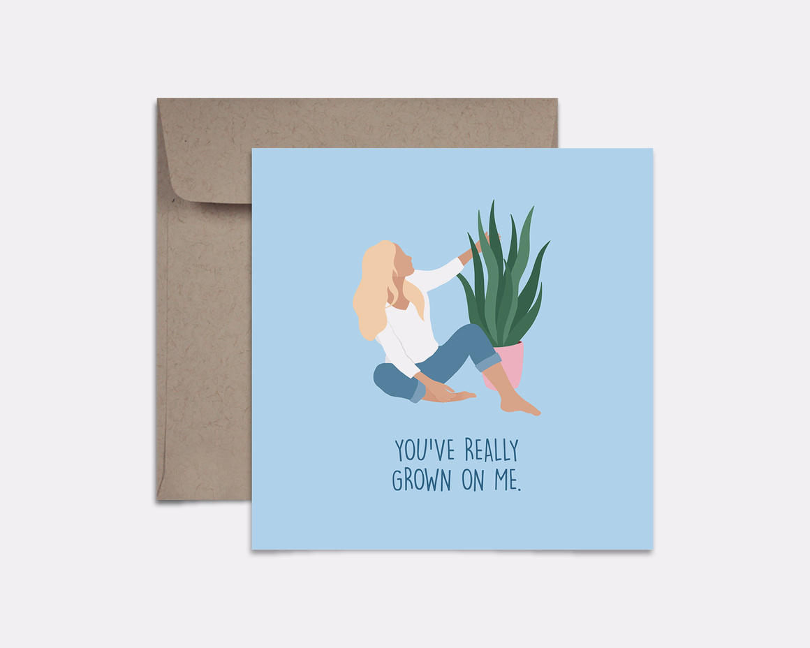 You've Grown On Me Card | Trada Marketplace