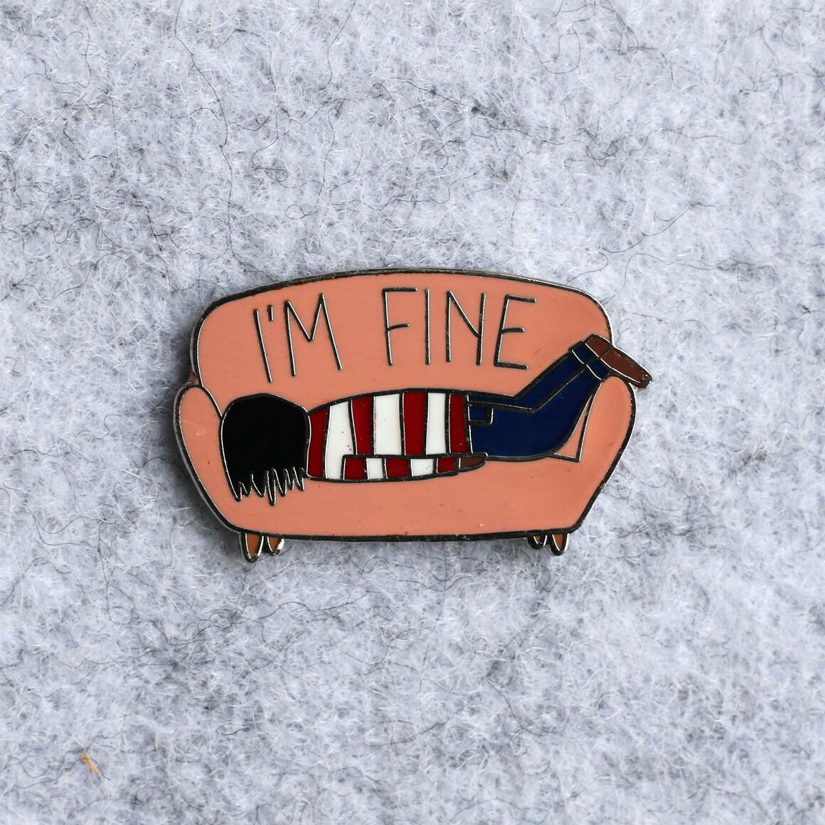 I am fine Pin   Trada Marketplace