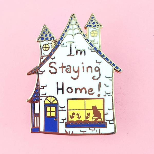 I'm Staying Home Lapel Pin   Trada Marketplace
