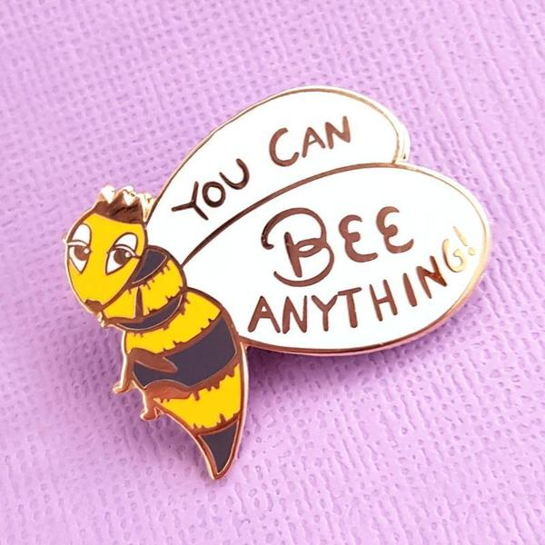 You Can Bee Anything Lapel Pin   Trada Marketplace