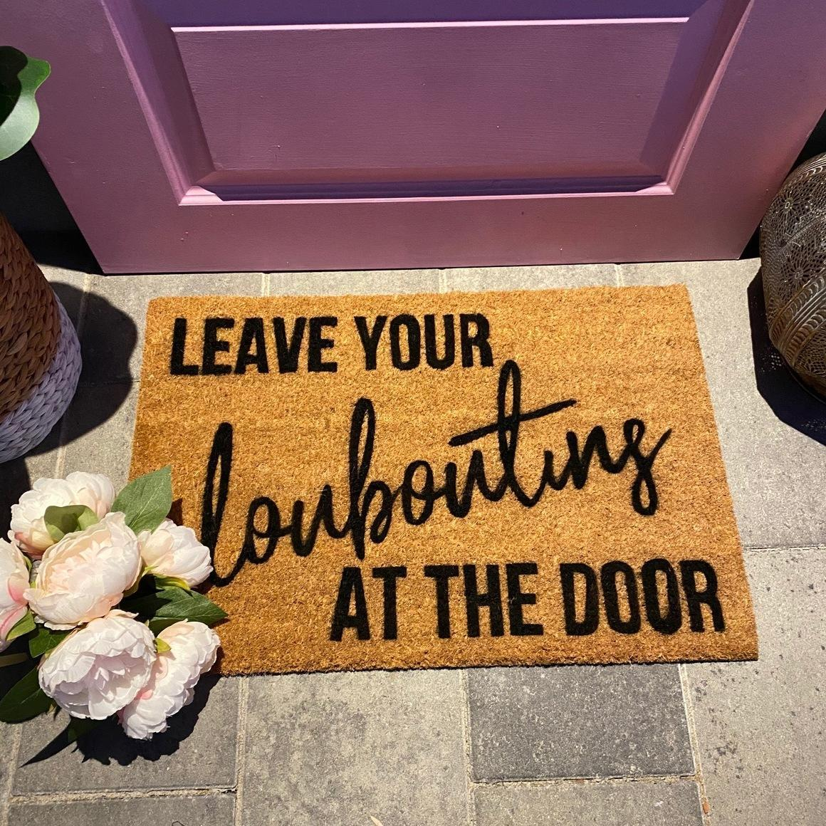 Leave Your Louboutins At The Door.   Trada Marketplace