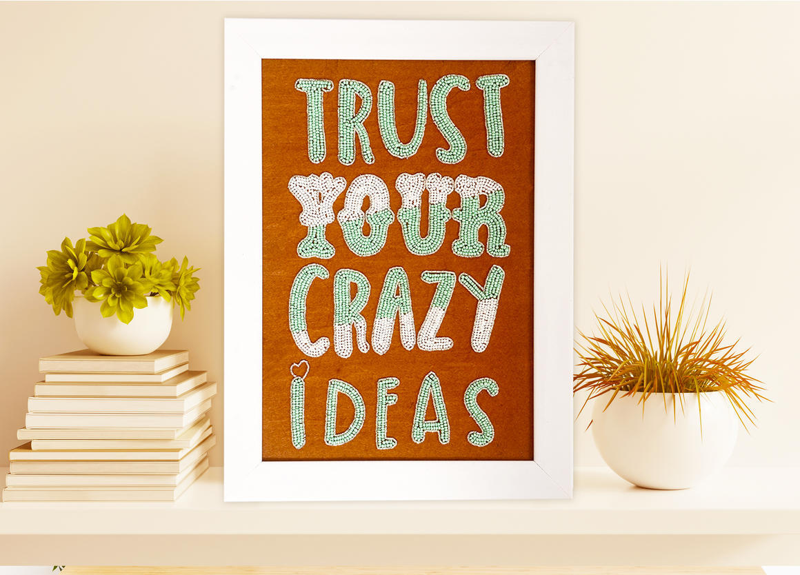 TRUST YOUR CRAZY IDEAS Wall Art TAWNY    Trada Marketplace