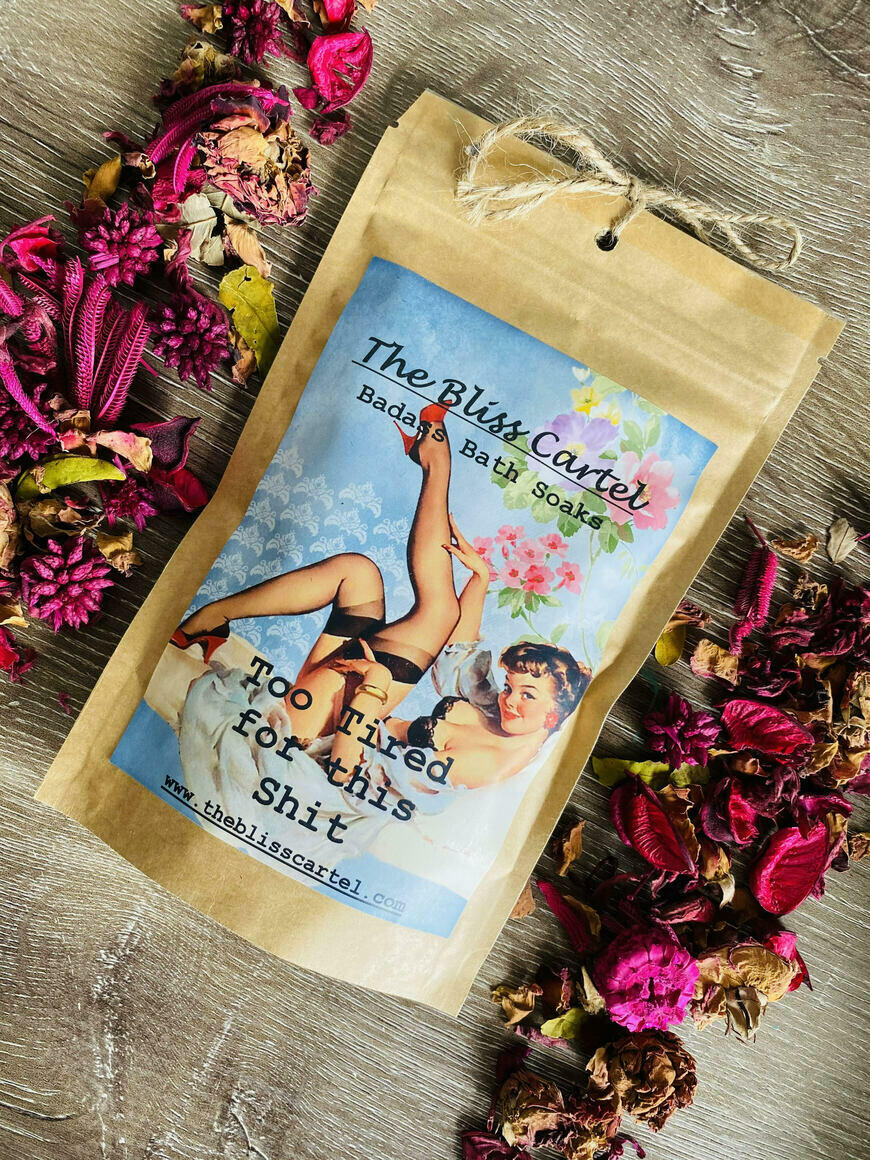 Too Tired for this Shit Bath Soak | Trada Marketplace