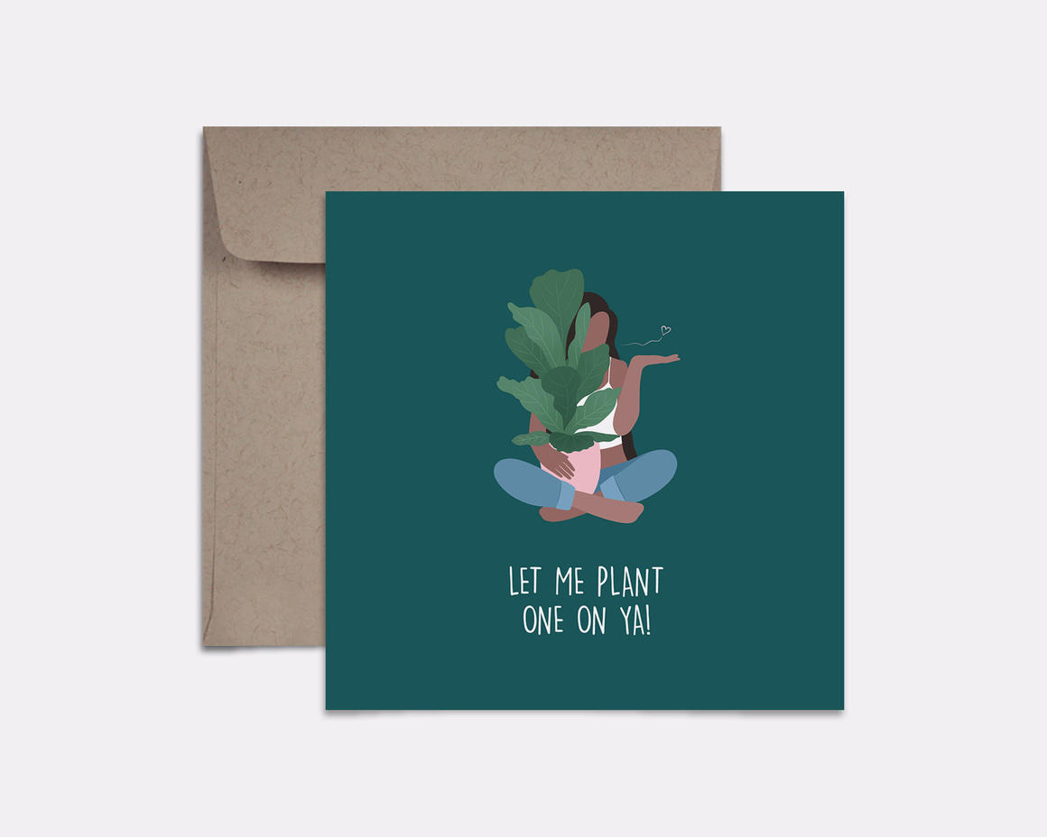 Plant One On Ya Card | Trada Marketplace