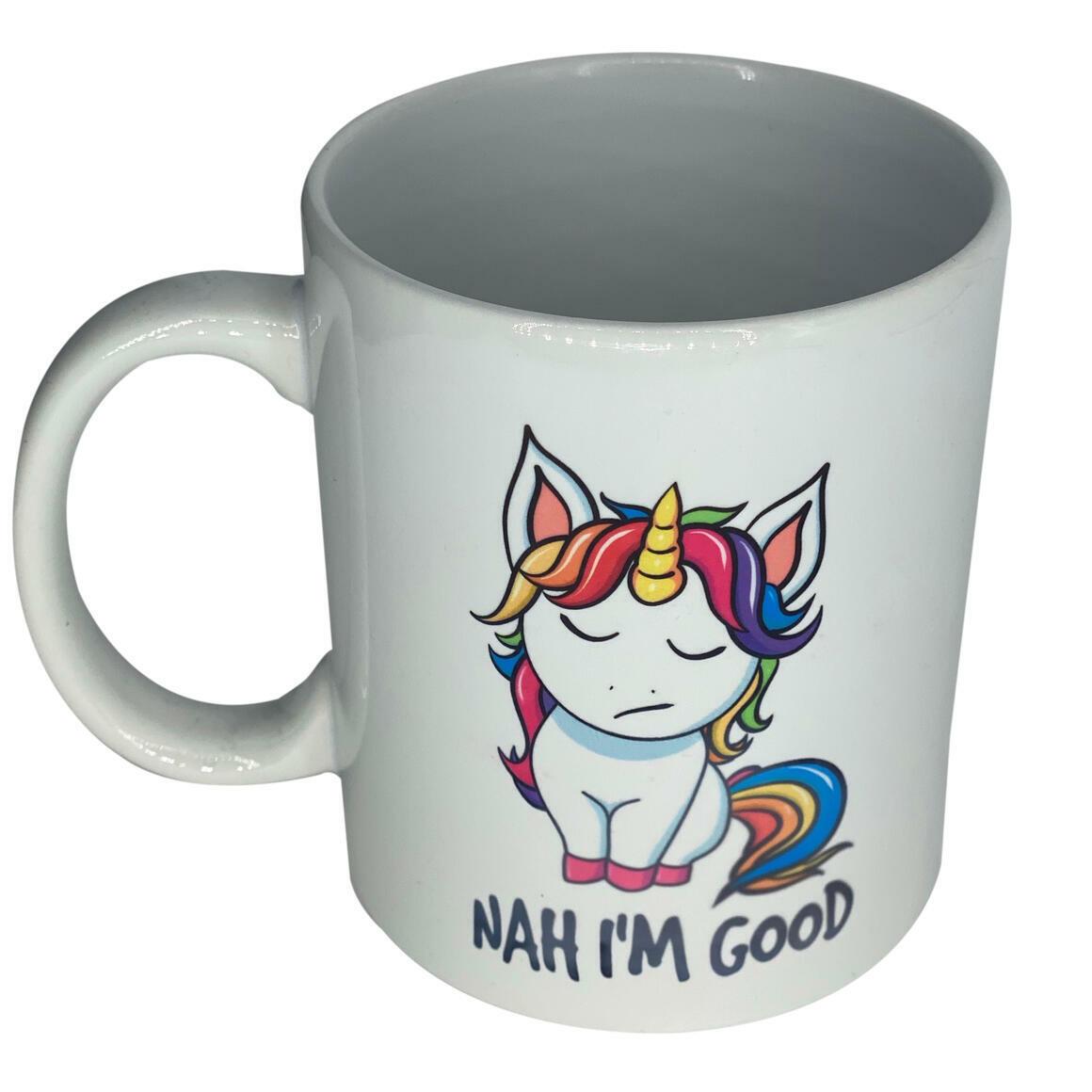 Unicorn- Nah Im Good - Coffee Mug   Trada Marketplace
