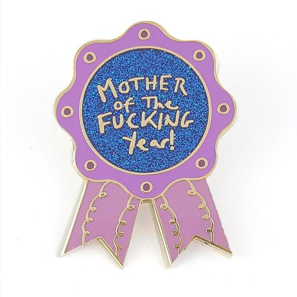 Mother Of The Fucking Year Lapel Pin   Trada Marketplace