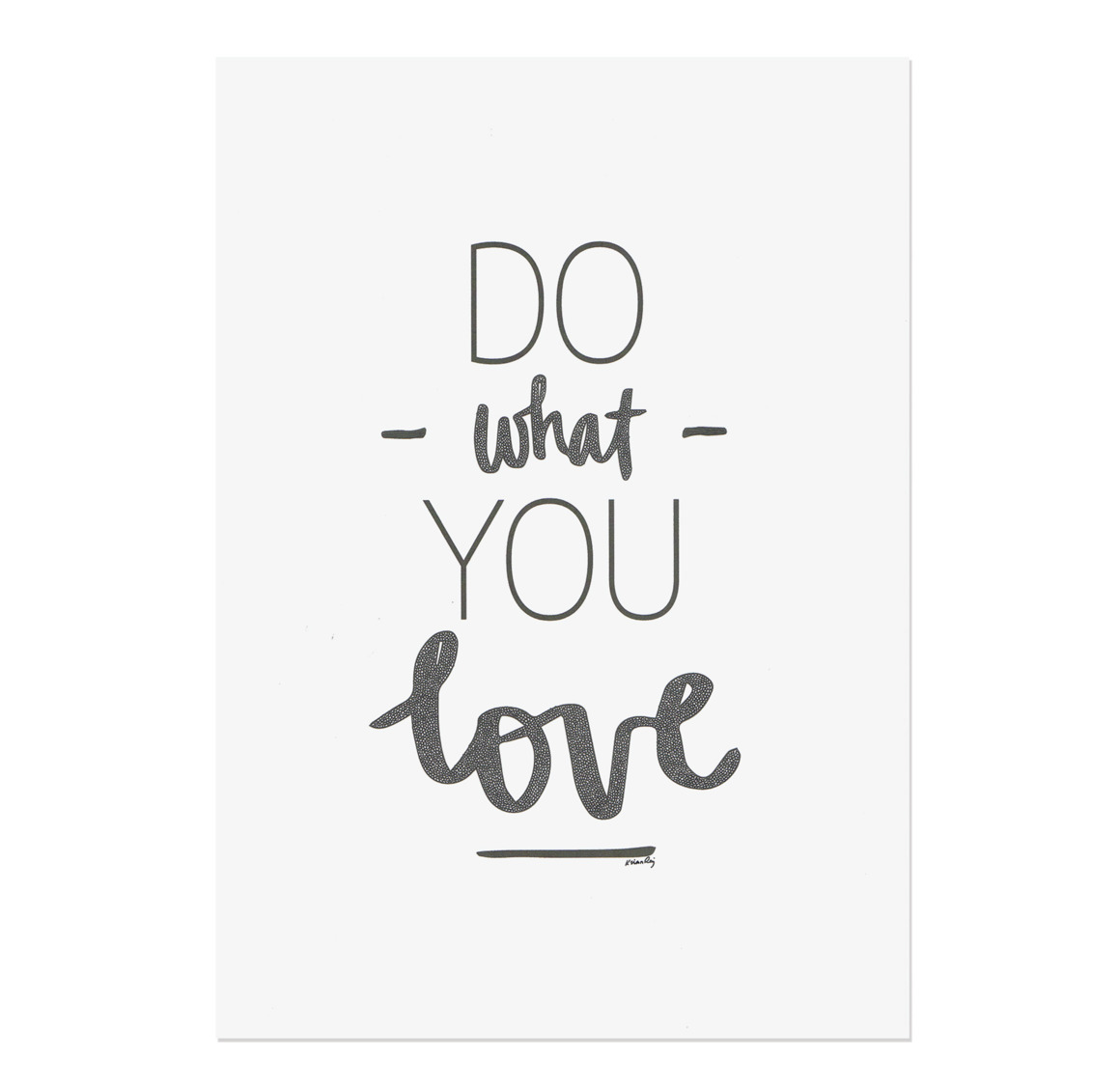 Do What You Love Drawing Print | Trada Marketplace